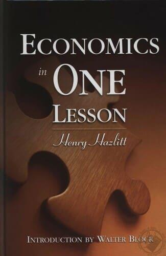«Экономика за один урок» Генри Хэзлитта