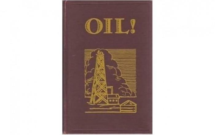 Обложка англоязычного издания романа Эптона Синклера «Нефть!»