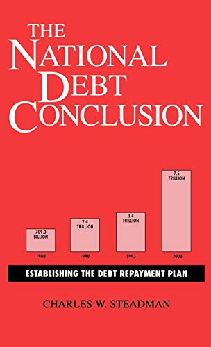 Обложка книги Стедмана Тhe National Debt Conclusion: Establishing the Debt Repayment Plan.