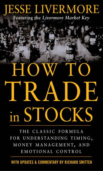 Обложка единственной книги Джесси Ливермора «Как торговать акциями»