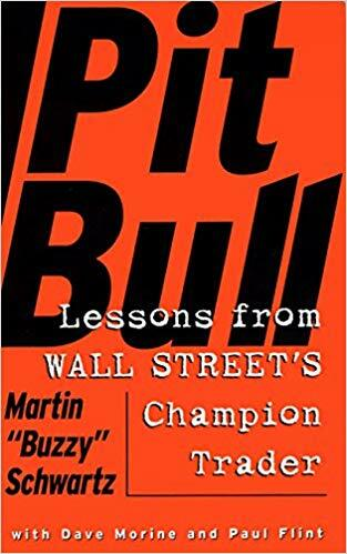 Обложка книги Мартина Шварца «Pit Bull: Lessons from Wall Street's Champion Day Trader»